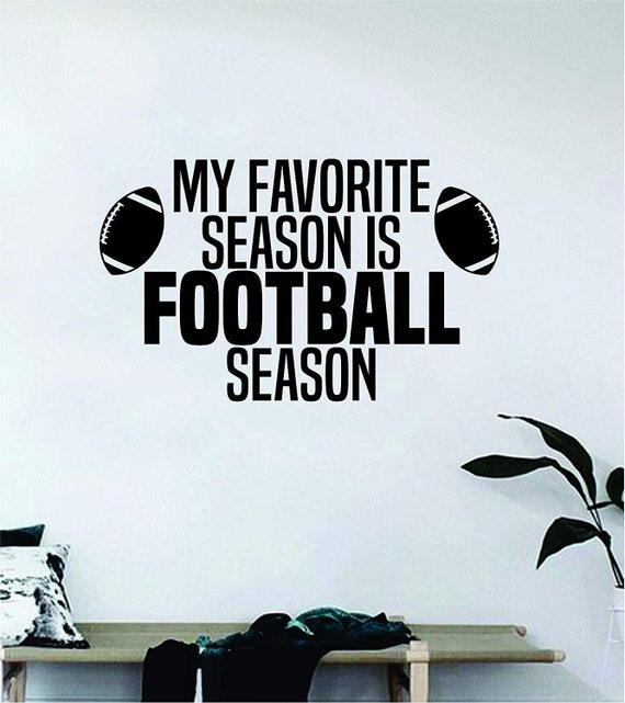 Football Season Wall Decal Quote Home Room Decor Decoration Art Vinyl  Sticker Inspirational Kids Sports Team Touchdown Throw