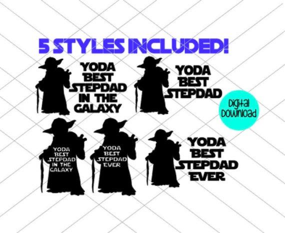Free New dads, grandpa, husbands, and more. Yoda Best Stepdad Svg Digital File Fathers Day Svg Star Wars Etsy SVG, PNG, EPS, DXF File