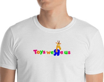 Toys Were Us ~ T-Shirt