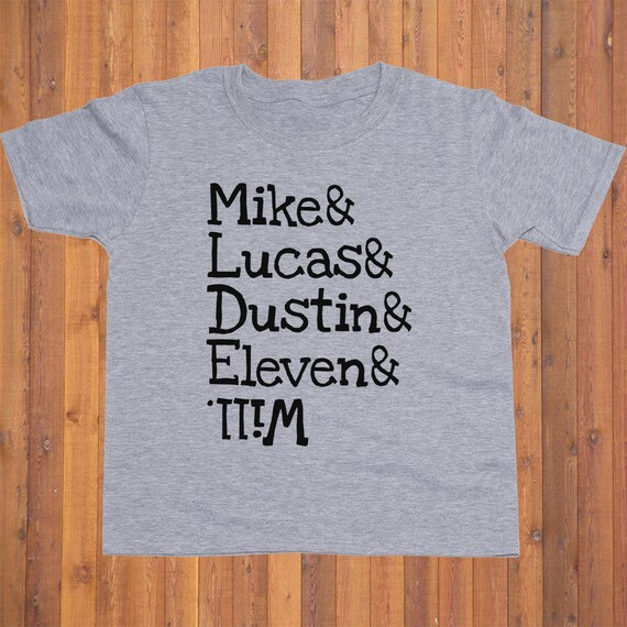 55970d3a Mike Lucas Dustin Eleven Will Toddler shirt/ Stranger Things | Etsy