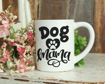Dog Mama Coffee Mug - Dogs Paw Print Drinkware - Dog Mommy Mom Lover Gift