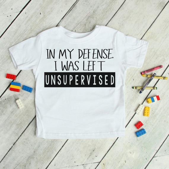 Youth Shirt Toddler Shirt Infant Shirt Funny Toddler Shirt Baby Clothing Trendy Toddler Shirt In my defense I was left unsupervised