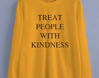Treat people with kindness unisex sweater jumpers jpg 340x270 Sayings kindness yellow aesthetic wallpapers pictures