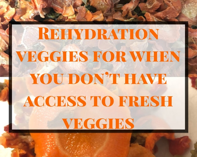 Rehydration Veggies / Perfect For When You Don't Have Access to Fresh Veggies / Emergencies