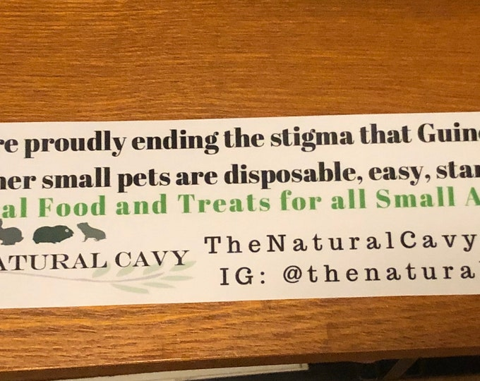 The Natural Cavy Bumper Sticker / Car Decals / Help Spread the word about our Mission!