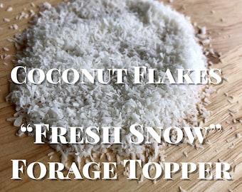 "Fresh ""Snow"" Forage Topper- Coconut Flakes"