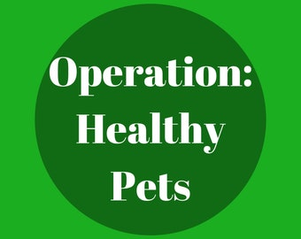 Operation: Heathy Pets! Informing new Small Animal parents about safe and healthy treats