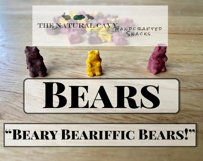 Yummy Bears- Unique Treats for Guinea Pigs, Rabbits, and other Small Animals