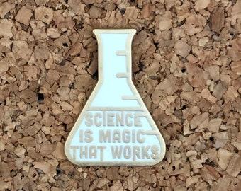 Science Is Magic That Works - Kurt Vonnegut pin (W)