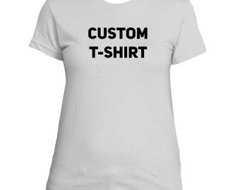 Women's Custom T-Shirt