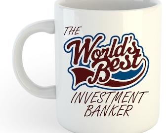The Worlds Best Investment Banker Mug