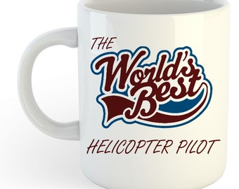 The Worlds Best Helicopter Pilot Mug