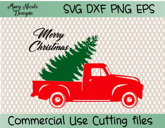 Christmas Tree Truck Svg Free.Free Svg Png Link Merrychristmas Christmas Truck Cut Files Svg Png Dxf Commercial Use Circuit Cameo Silhouette
