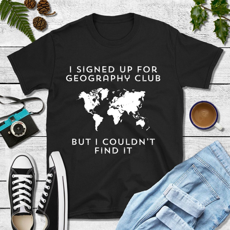 4bc56289 Geography gifts geography teacher geography shirts | Etsy
