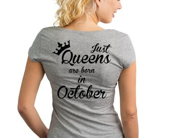Just Queens are born in October T-Shirt with text on the back.