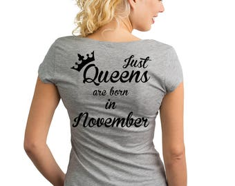 Just Queens are born in November T-Shirt with text on the back.