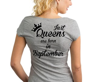 Just Queens are born in September T-Shirt with text on the back.