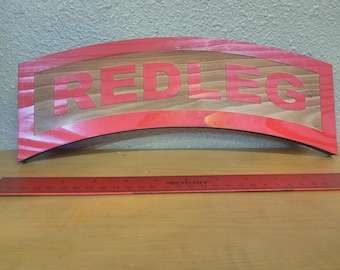 Laser etched 3/8 Plank REDLEG TAB 10-12 Inches