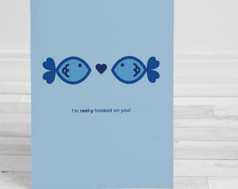 Reel-y Hooked on You Greeting Card