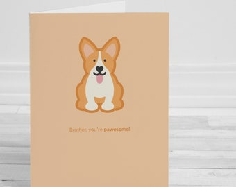 Brother, You're Pawesome Greeting Card