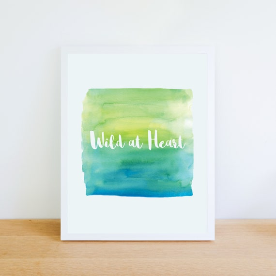 Art Print Download - Wild at Heart on watercolor background