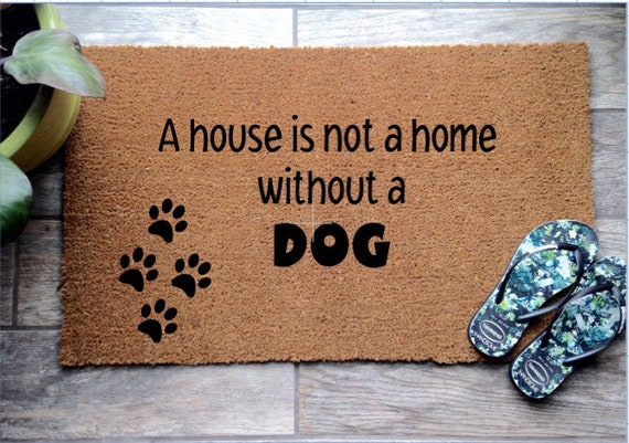 Coir Quote Door Mat A House Is Not A Home Without A Etsy