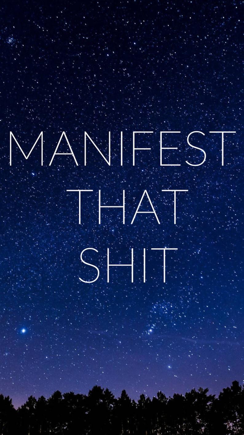 Inspirational Mantra Iphone Wallpaper Manifest That Sht Etsy