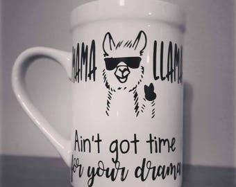 Mama Llama Ain't Got Time For Your Drama Mug
