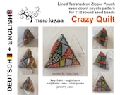 Tetrahedron Zipper Pouch Crazy Quilt even count peyote tutorial instruction lined pouch coin purse keychain wallet small bag