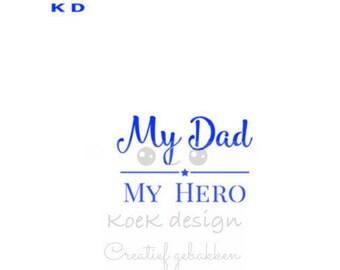 cookie stencil my dad my hero