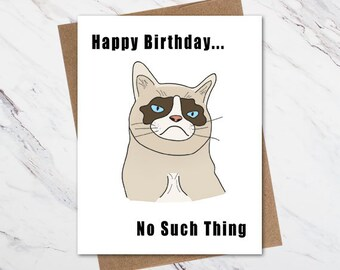 Grumpy Cat Birthday Card Funny