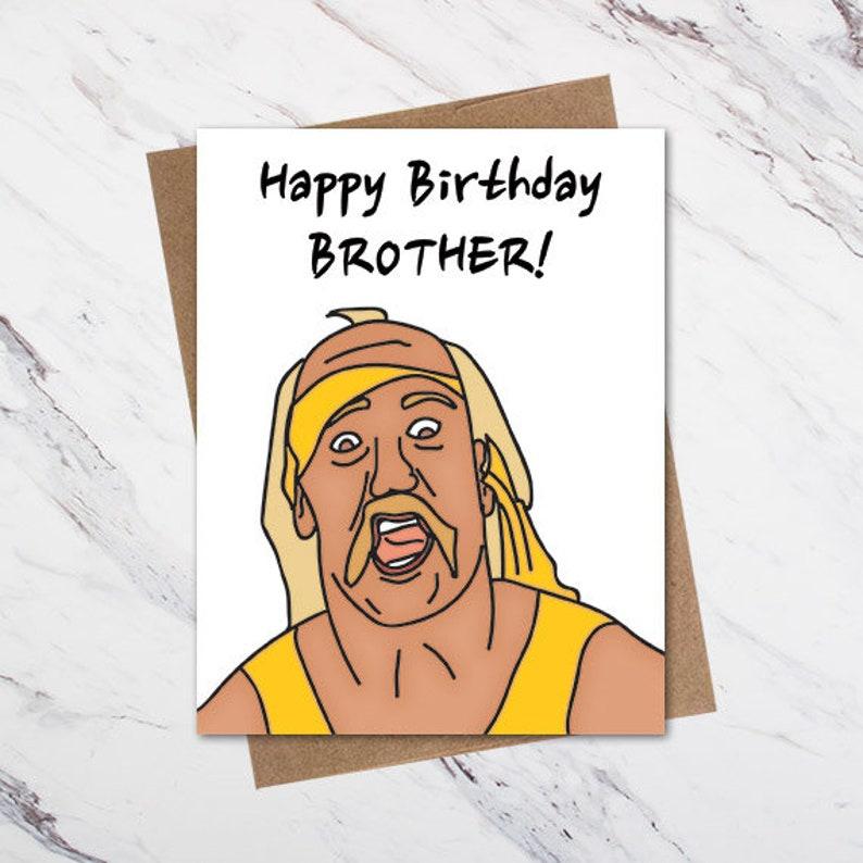 Hulk Hogan Birthday Card, Wrestling Birthday Card