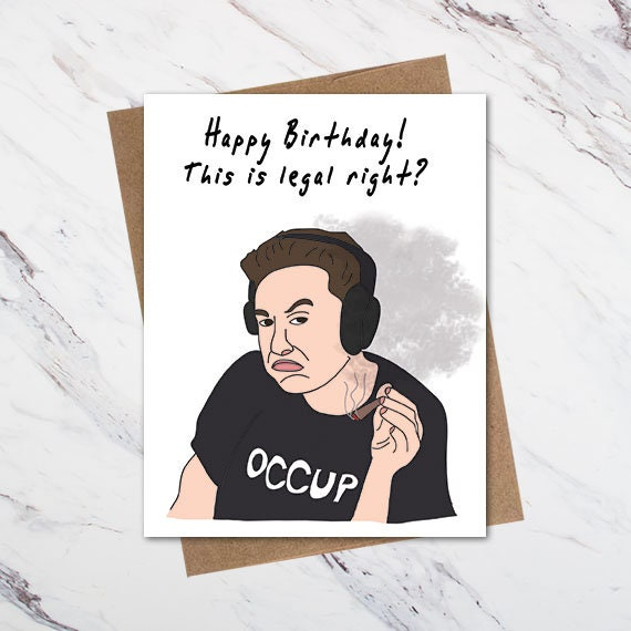 Elon Musk Birthday Card Funny Birthday Card Weed Birthday Etsy