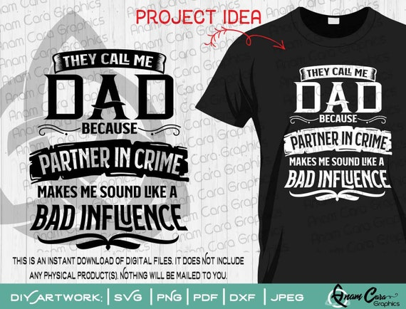 Svg They Call Me Dad Because Partner In Crime Makes Me Sound Etsy