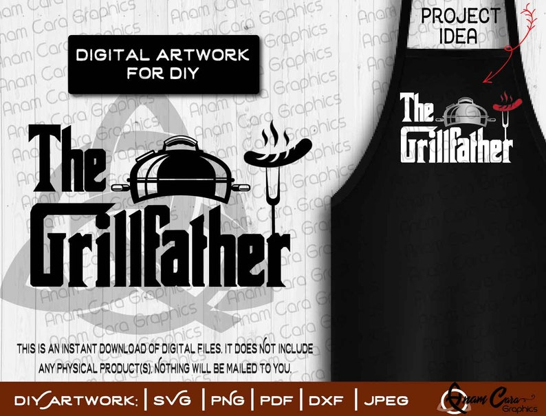 Svg The Grillfather Cut Or Print Diy Art Fun Bbq Grill Etsy