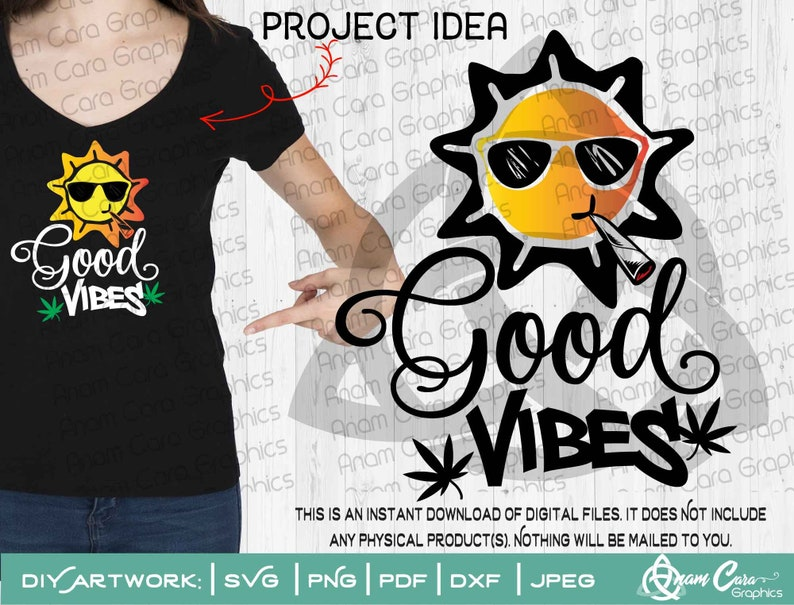 SVG Good Vibes | Cut File or Print DIY Art | Marijuana Pot Cannabis Weed  Hippie Pot Leaf Roll Smoke Stoner Happy Hipster 420 Inhale Blunt