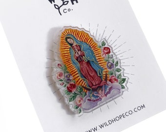 Our Lady of Guadalupe Acrylic Pin