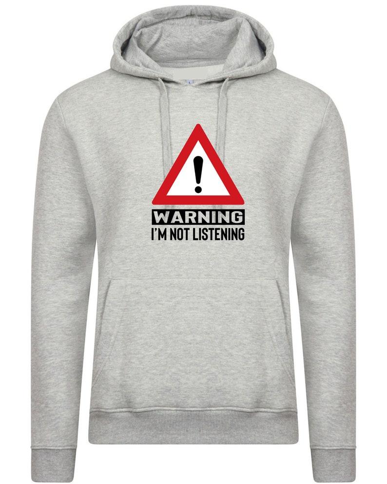 Warning I/'m Not Listening Mens Unisex T-Shirt