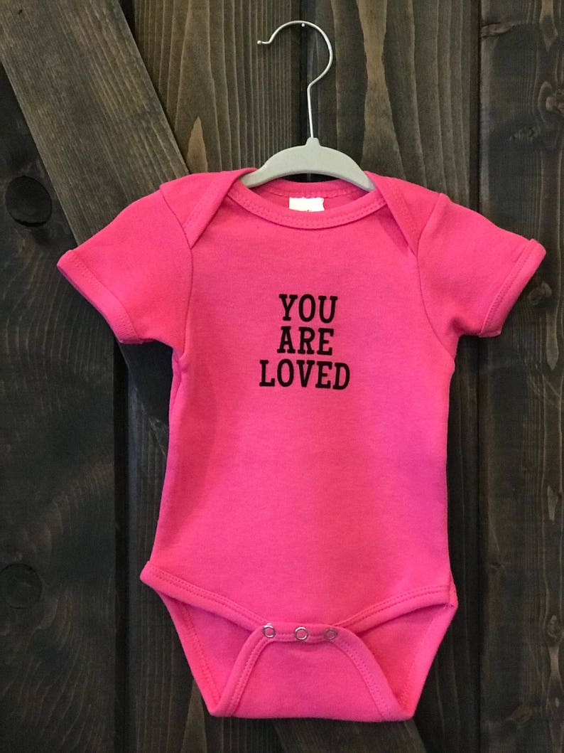 Baby Girl or Boy One Piece Outfit Adoption. Toddler Baby Shower Infant YOU ARE LOVED Baby Bodysuit Custom Colors Newborn Clothing