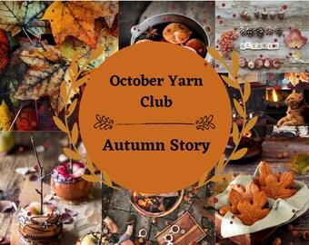 Pre-Order - October Yarn Club - Autumn Story - Mystery Skein