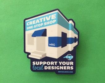Support Local Designers Sticker | Designer Made, Custom Design, NC Made