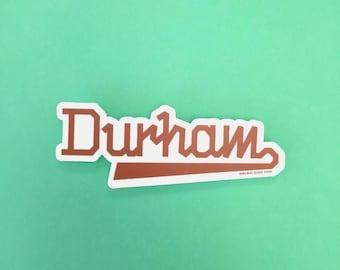 Durham North Carolina Sticker | Designer Made, Custom Design, NC Made