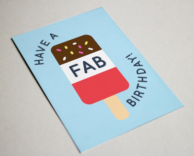 Have A Fab Birthday Card Ice Lolly 30th