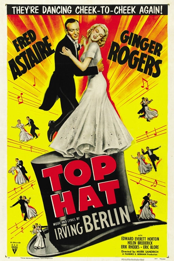 Top Hat Ginger 1935 Rogers Fred Astaire Movie Poster Reprint Etsy