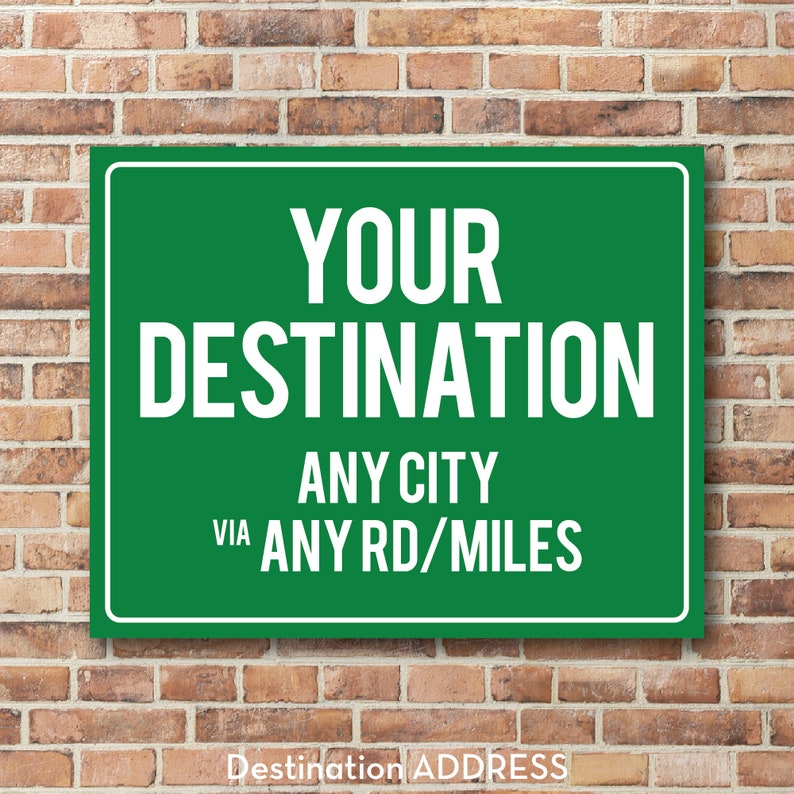 Personalized Destination Sign Highway Sign Distance Sign image 0