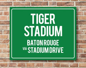 Tiger Stadium Personalized Destination Sign, LSU Tigers Gift, Highway Sign, Distance Sign, Custom Miles Address Arrow, on Metal or Canvas