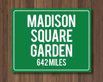 Madison Square Garden Personalized Destination Sign Rangers or Knicks Gift Highway Sign Distance Custom Miles Address Arrow Metal Canvas