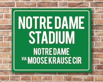 Notre Dame Stadium Personalized Destination Sign, Notre Dame Gift, Highway Sign Distance Sign, Custom Miles Address Arrow on Metal or Canvas