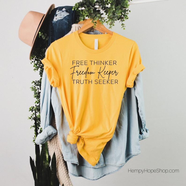 Free Thinker Freedom Keeper Truth Seeker Activist T Shirt image 1