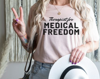 Therapist for Medical Freedom Unisex Jersey Short Sleeve Tee Therapist for health choice shirt